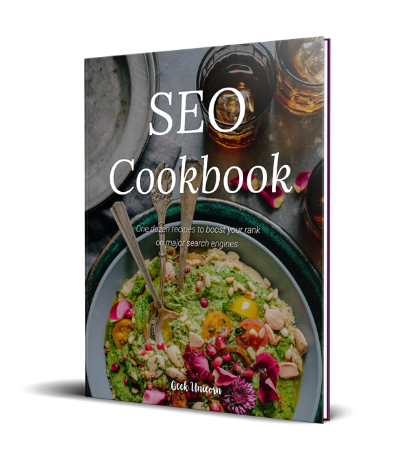 Seo cookbook for entrepreneurs and business owners geek unicorn forumfinder Image collections