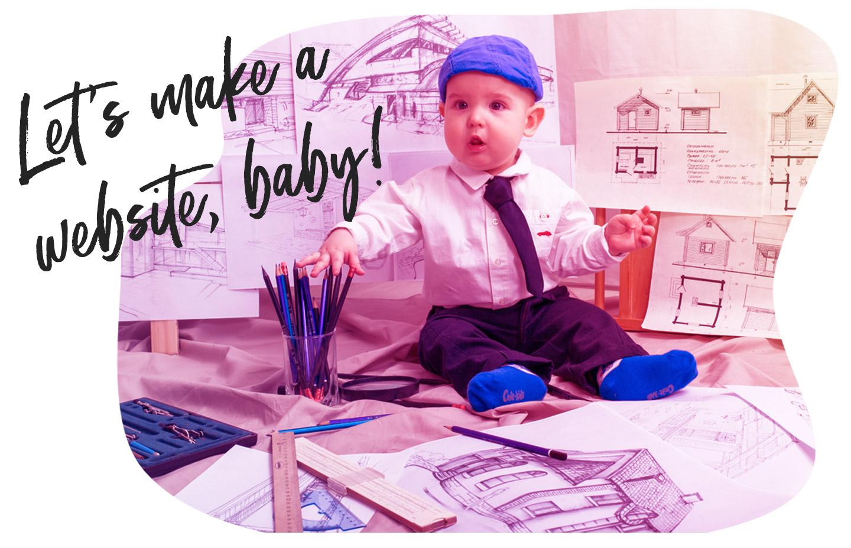 Let's make a website, baby!